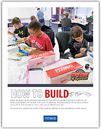 Pitsco Education - TSA - Resources - How to Build