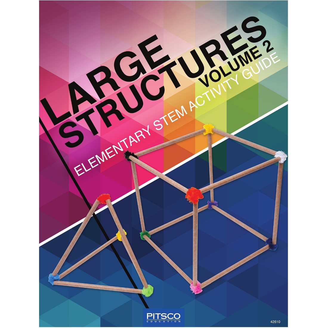 What Is A Stem Elementary School: Large Structures Elementary STEM Activity Guide Volume 2