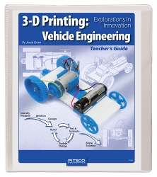 3-D Printing: Vehicle Engineering Curriculum