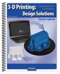 3-D Printing: Design Solutions Logbook
