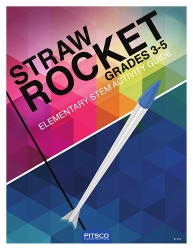 Straw Rocket Elementary STEM Activity Guide