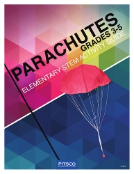 Parachutes Elementary STEM Activity Guide