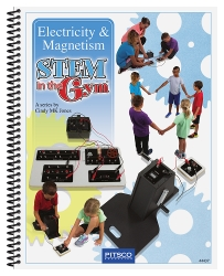 STEM in the Gym™ – Electricity & Magnetism Teacher Guide