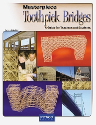 Masterpiece Toothpick Bridges: A Guide for Teachers and Students