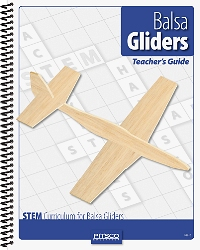 Balsa Gliders Teacher's Guide