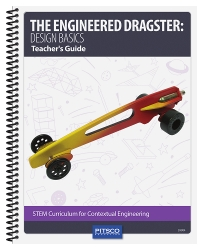 The Engineered Dragster: Design Basics Teacher's Guide