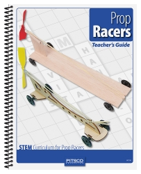 Prop Racers Teacher's Guide