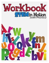 STEM in Motion with Phonics Workbook