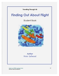 Grades 3-5 Finding Out About Flight – Student Book