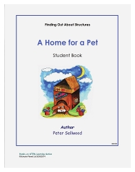 Grades K-2 A Home for a Pet – Student Book