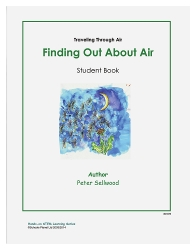 Grades K-2 Finding Out About Air – Student Book