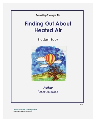 Grades K-2 Finding Out About Heated Air – Student Book