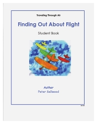 Grades K-2 Finding Out About Flight – Student Book