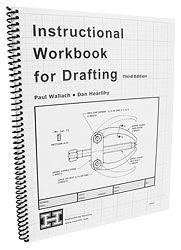 Instructional Workbook for Drafting Level I