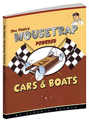 Doc Fizzix's Mousetrap Powered Cars & Boats