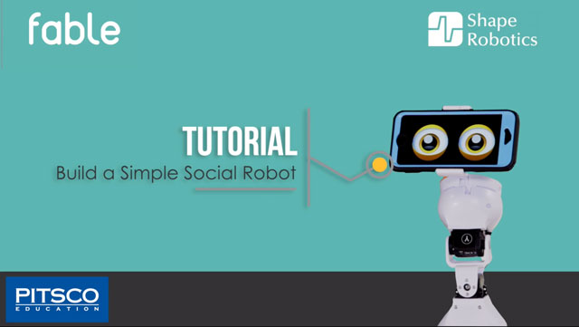 FABLE Tutorial: Build a Simple Social Robot