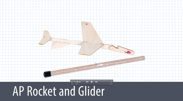 Build the AP Rocket and Glider