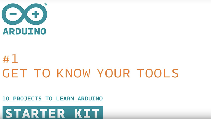 Arduino Starter Kit: Get to Know Your Tools