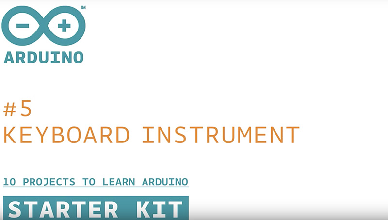 Arduino Starter Kit: Keyboard Instrument