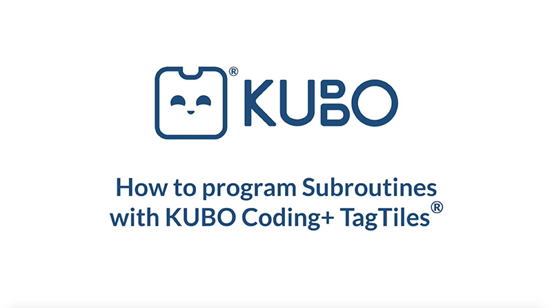 KUBO Coding+: Advanced Subroutines