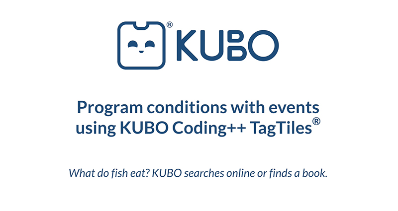 KUBO Coding++: Program Conditions with Events