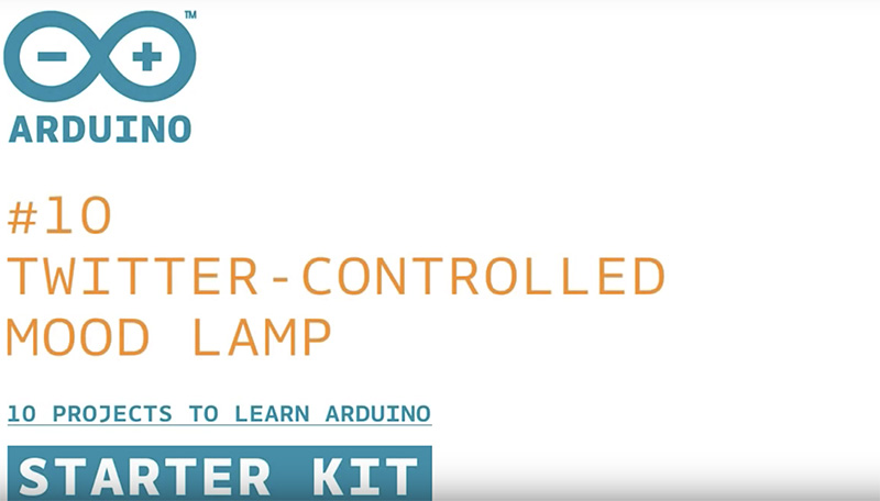 Arduino Starter Kit: Twitter-Controlled Mood Lamp